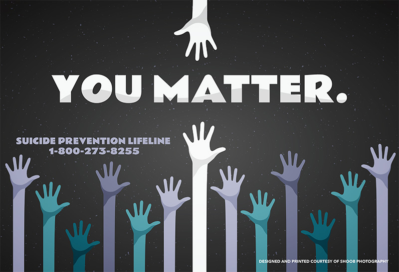 635 suicideprevention youmatter 11x17.jpg