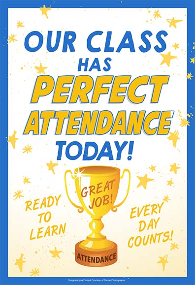 722 our class has perfect attendance poster 13x19.jpg
